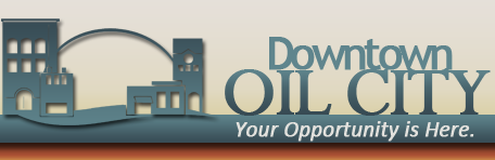 Downtown Oil City Pennsylvania Your opportunity is here!